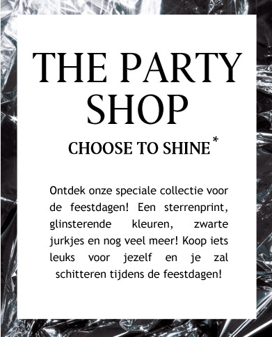 The Party Shop  - Choose to shine