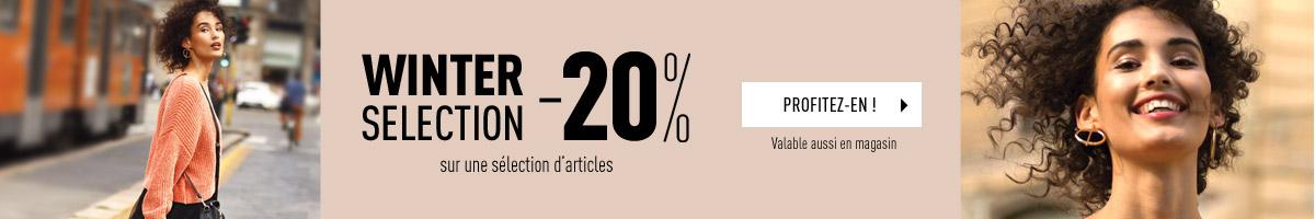 WINTER SELECTION : -20% sur une sélection d'articles