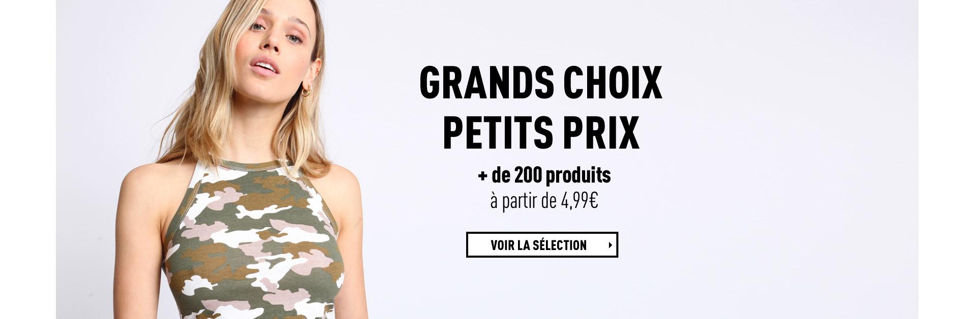 GRANDS CHOIX PETITS PRIX
