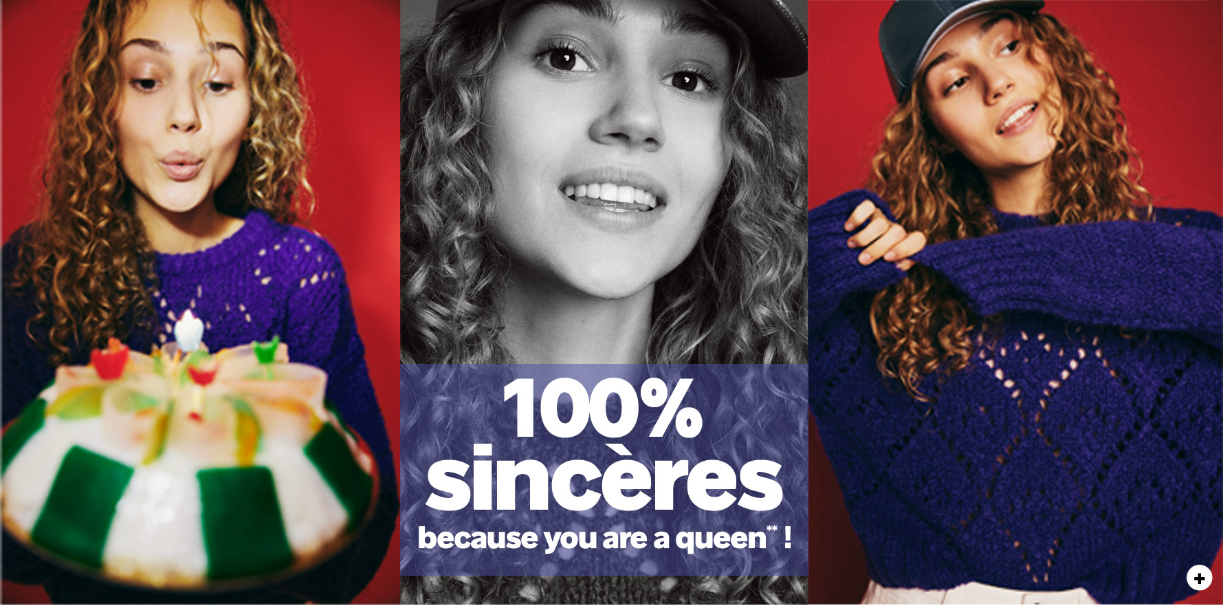 100% SINCERE, because you are a queen !**